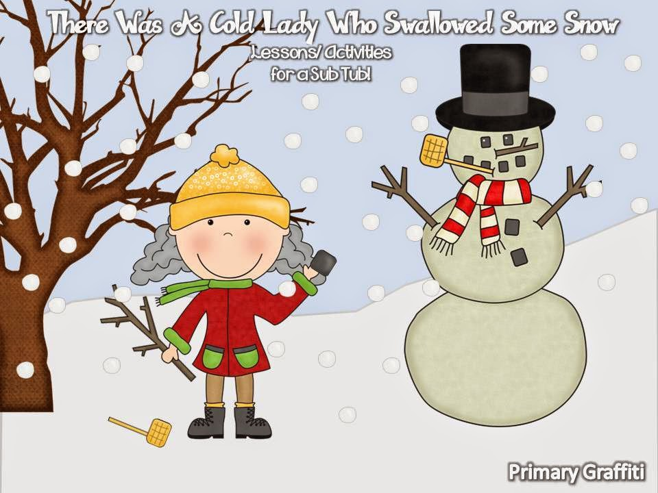http://www.teacherspayteachers.com/Product/There-Was-A-Cold-Lady-Who-Swallowed-Snow-Sub-Tub-432715
