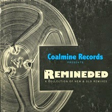 Coalmine Records - Reminded: A Collection of New and Old Remixes (Review)