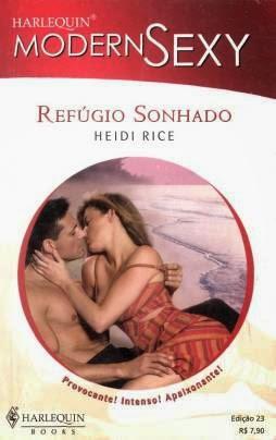 Refúgio Sonhado - Heidi Rice