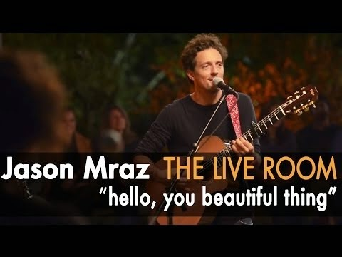 Jason Mraz Lyrics - Hello, You Beautiful Thing