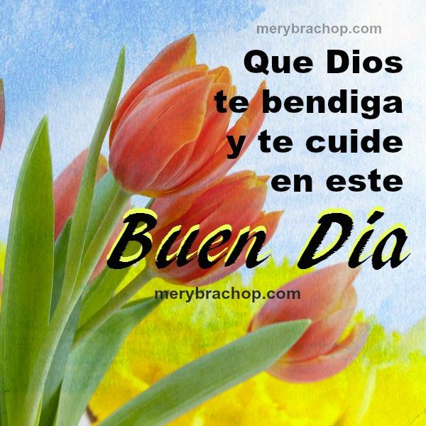 Bonitas frases de buenos días, buen día con imágenes cristianas, mensajes cristianos para este día por Mery Bracho.