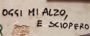 CLICK HERE UNDER -IL 12 NOVEMBRE 2014 MI ALZO E SCIOPERO
