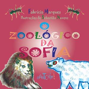 O zoológico da Sofia, de Fabrício Marques - R$ 25,00