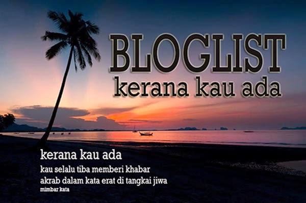 http://mimbarkata.blogspot.com/2014/08/bloglist-kerana-kau-ada.html