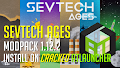 HOW TO INSTALL<br>SevTech Ages Modpack [<b>1.12.2</b>] on cracked ATlauncher<br>▽