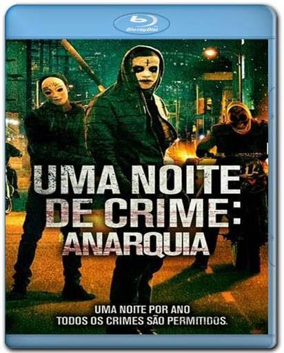Baixar Uma Noite de Crime Anarquia AVI BDRip Dual Áudio + Bluray 720p e 1080p Torrent