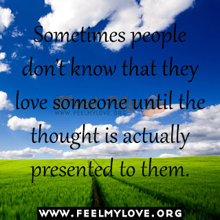Sometimes people don't know that they love