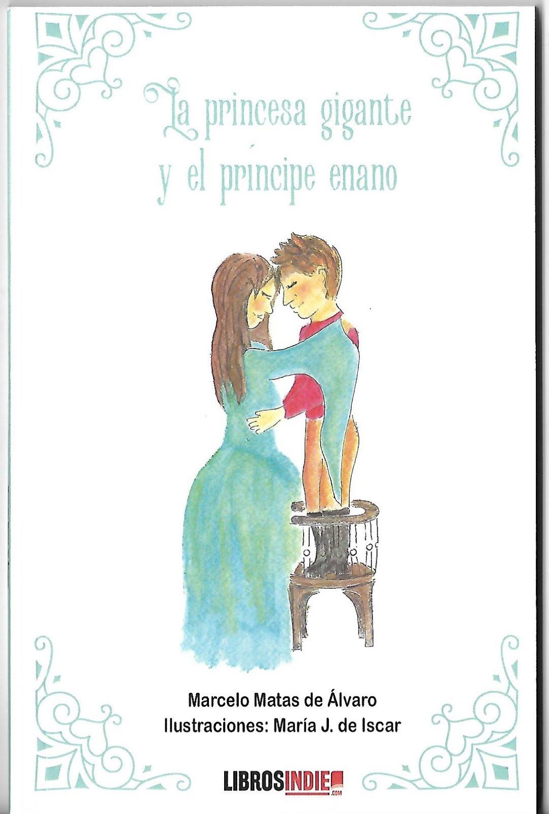 La princesa gigante y el príncipe enano