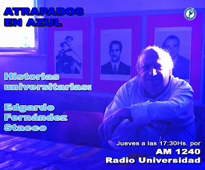 28. Historias universitarias: Edgardo Fernández Stacco