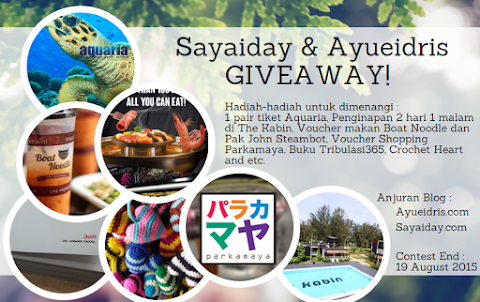 Sayaiday dan Ayueidris Giveaway August 2015