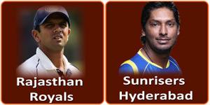 राजस्थान रौयल्स बनाम सनराईज़र्स हैदराबाद 27 अप्रैल 2013 को है।