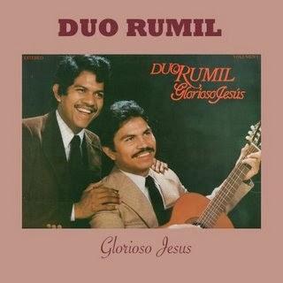 Dúo Rumil-Glorioso Jesús-