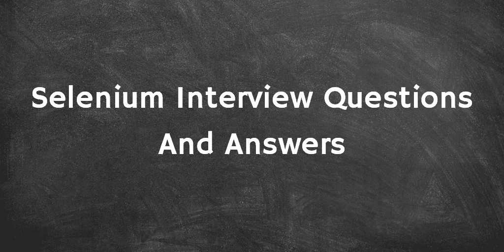 selenium interview questions asked in companies