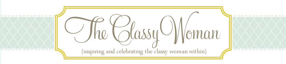 {The Classy Woman}: The Modern Guide to Becoming a More Classy Woman