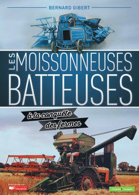 http://www.editions-france-agricole.fr/les-moissonneuses-batteuses-a-la-conquete-des-fermes/
