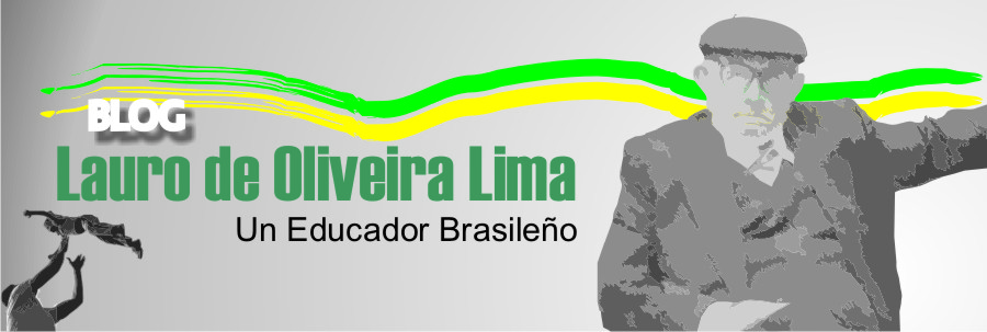 Blog Lauro de Oliveira Lima Educador Brasileño