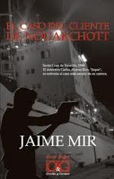 """El caso del cliente de Nouakchott"", de Jaime Mir."