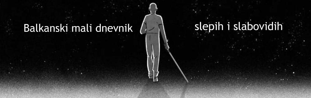 Balkanski mali dnevnik slepih i slabovidih