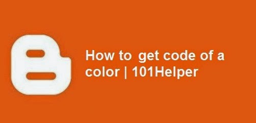 How to get the color code of a color? | 101Helper