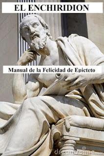 Epicteto El Enchiridion Manual de la felicidad de Epicteto