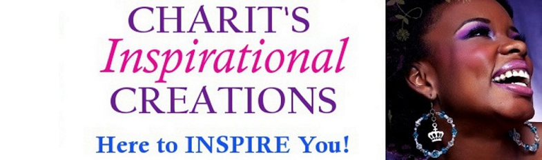 ChariT's Inspirational Creations