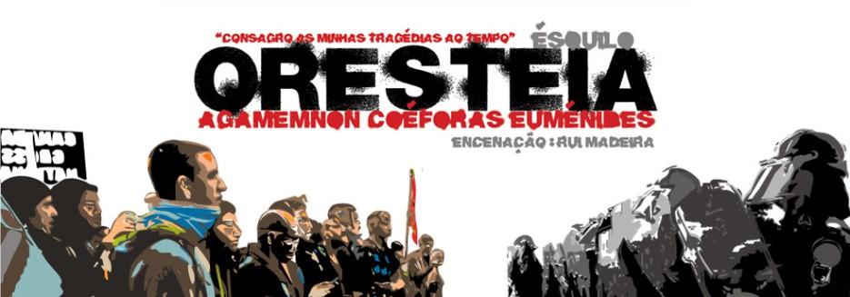 <strong><center>ORESTEIA</center></strong>