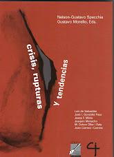 Crisis, rupturas y tendencias. Lecturas críticas de la globalización - N. G. Specchia y G. Morello