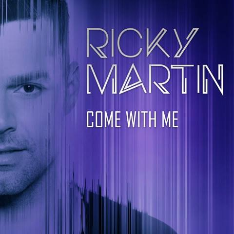 Ricky Martín - Come With Me