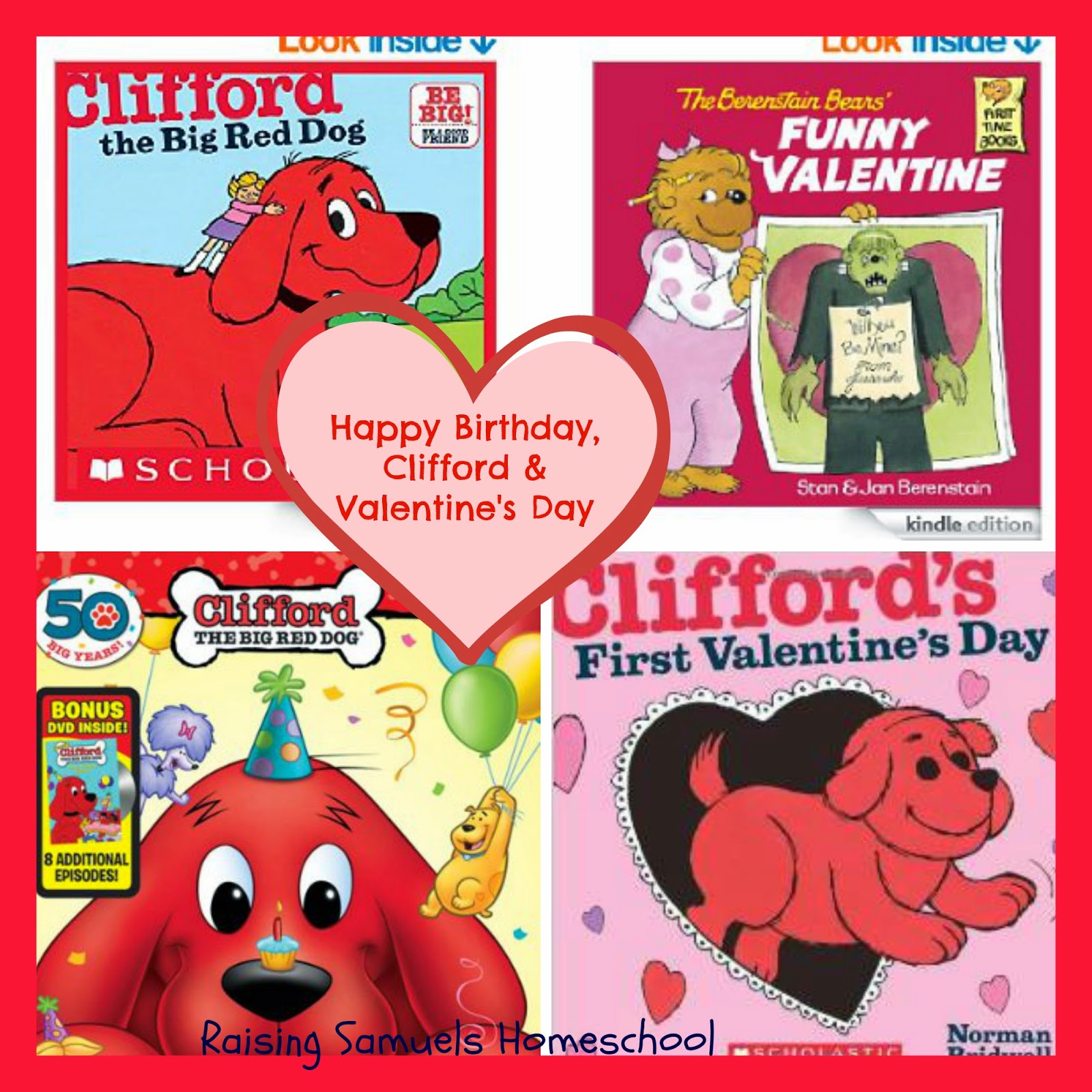 Happy Birthday, Clifford & Valentine's Day