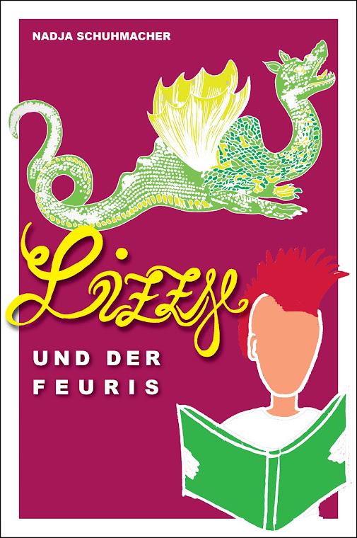 Lizzy und der Feuris - ein Roman von Nadja Schuhmacher