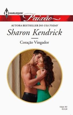 Coração Vingador - Sharon Kendrick