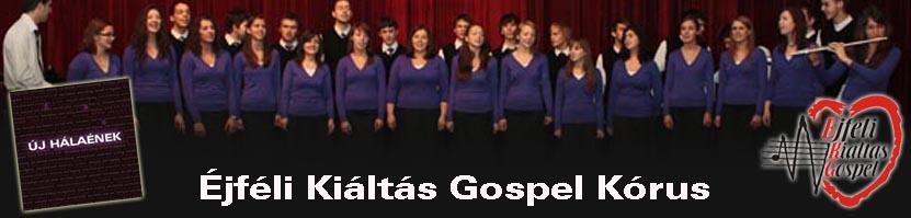 Éjféli Kiáltás Gospel Kórus