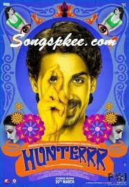 Hunterrr 2015 Hindi Movie Mp3 Songs.pk Downlaod New Hindi Songs Online
