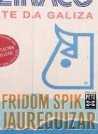 Fridom Spik - Santiago Jaureguizar