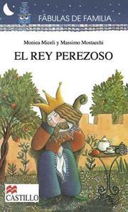 EL REY PEREZOSO