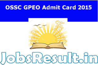 OSSC GPEO Admit Card 2015