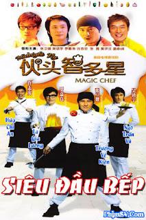 Siêu Đầu Bếp - Magic Chef