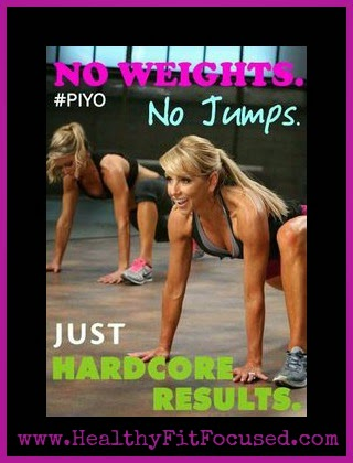 PiYo, HealthyFitFocused.com, fast results, lose weight, Jiggle Free July Challenge, lose weight