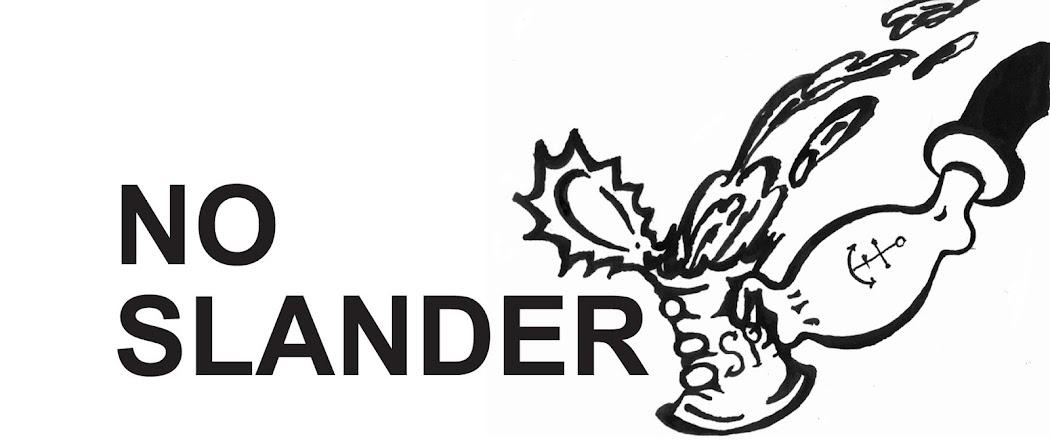 NO SLANDER