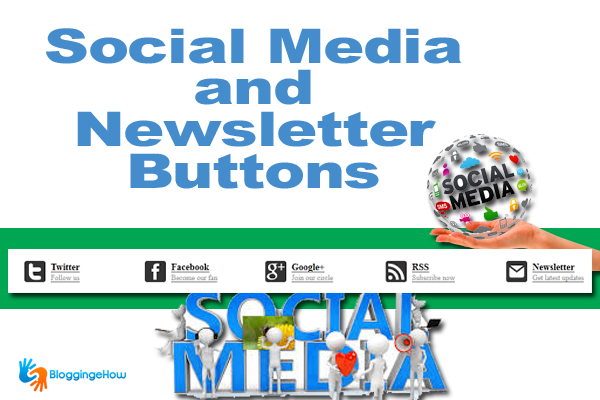 Social Media and Newsletter Buttons