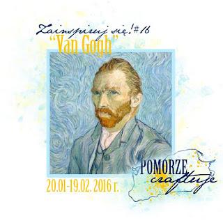 http://pomorze-craftuje.blogspot.ie/2016/01/wyzwanie-zainspiruj-sie-16-van-gogh.html