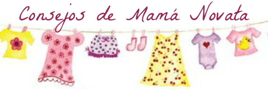 Consejos de Mamá Novata