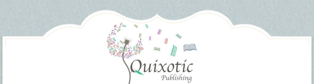 Quixotic Publishing