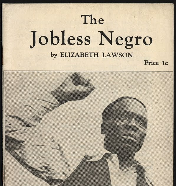 Us slave pamphlet the jobless negro c 1933 written by - Elizabeth lawson ...