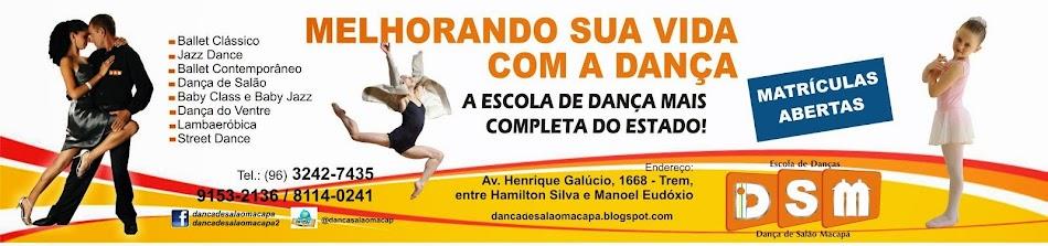 Escola de Danças DSM - Dança de Salão Macapá. Melhorando a sua vida com a Dança