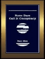 None Dare Call It Conspiracy by G. Allen