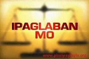 Ipaglaban Mo January 24 2015