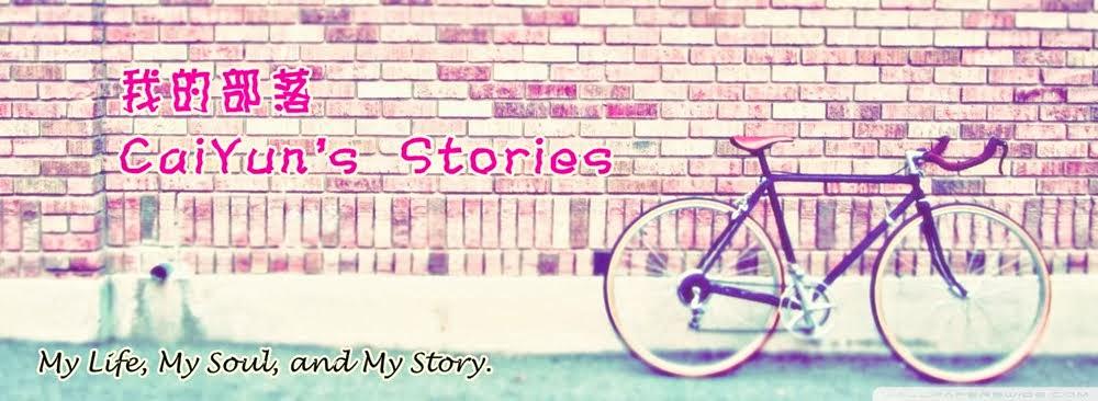 CaiYun's Stories