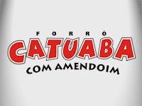 FORRO CATUABA COM AMENDOIM | FESTA DE SANTOS REIS - SIRIRI-SE | 08-01-2012