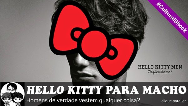 Pocket Hobby - www.pockethobby.com - #CulturalShock - Hello Kitty é roupa de macho?